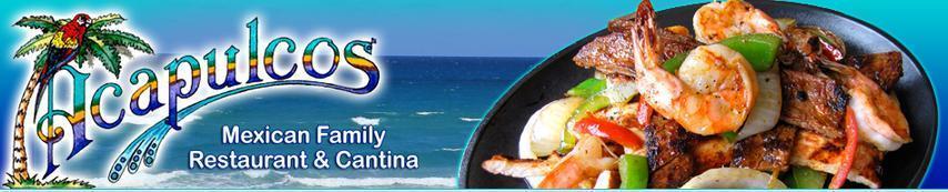 Acapulcos Mexican Family Restaurant & Cantina - Sudbury, MA